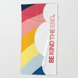 Be Kind The End. (beach towel) Beach Towel