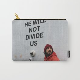 """Shia LaBeouf """"He Will Not Divide Us Carry-All Pouch"""