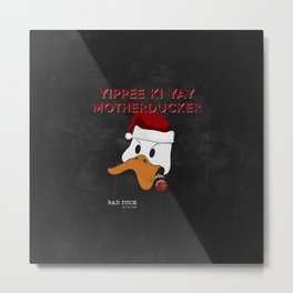 bad duck .. movie quote 3 Metal Print