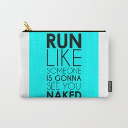 Run Naked Carry-All Pouch