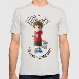You only lose once T-shirt