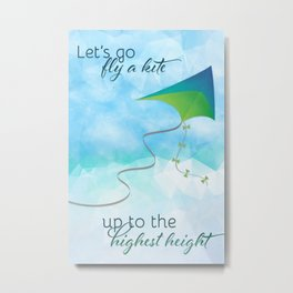 Let's Go Fly a Kite! Metal Print
