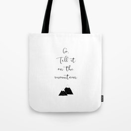 Go Tell It (black) Tote Bag