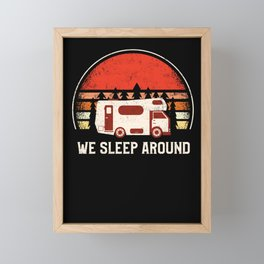 We Sleep Around Camping Hiking Outdoor Framed Mini Art Print