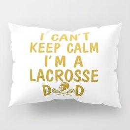 I'M A LACROSSE DAD Pillow Sham