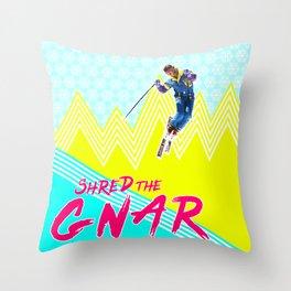 Shred the GNARski 02 Throw Pillow