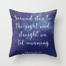 Second star to the right and straight on 'til morning - J.M. Barrie, Peter Pan Throw Pillow