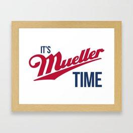 Mueller Time Framed Art Print
