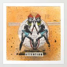 Attention Art Print