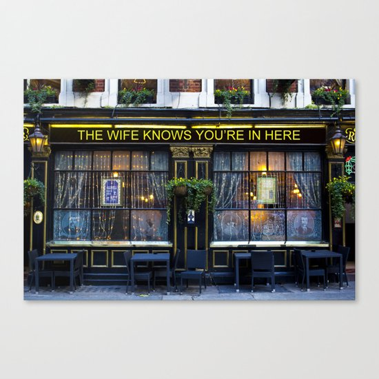 The wife knows....... pub Canvas Print