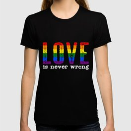 Gay Lesbian Love Quote | Gay Pride Homosexuality T-shirt