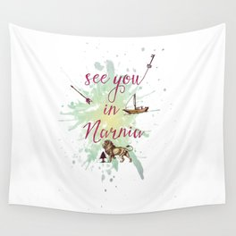 See you in Narnia Wall Tapestry