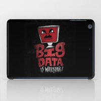 data iPad Cases featuring Big Data is Watching by Chris Piascik