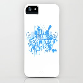 Is your life strange? This might be the tee made for you! Grab this cool tee now. Makes a nice gift! iPhone Case