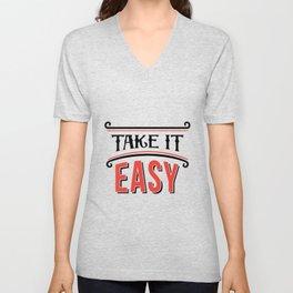 Take it easy Unisex V-Neck