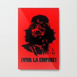 Viva la Empire! Metal Print