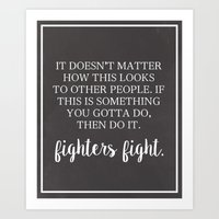 Fighters Fight Art Print