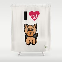 yorkie Shower Curtains featuring I Love My Yorkie by Gellygen Creative