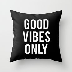 good vibes only (2016) Throw Pillow