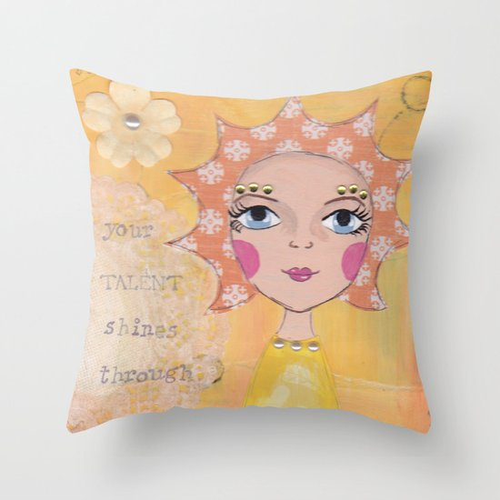 Your talent shines through Throw Pillow