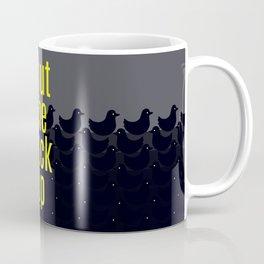 Shut the Duck Up! Typography on Cute Duckies Coffee Mug