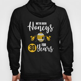 30th 30 year Wedding Anniversary Gift Honeys Husband Wife graphic Hoody