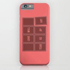 Love will tear us apart Slim Case iPhone 6s