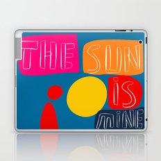 The sun is mine today illustration Laptop & iPad Skin