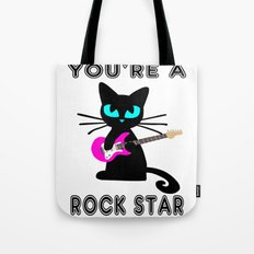 You're a Rockstar! Tote Bag