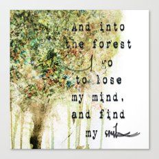 Into The Forest I Go Canvas Print