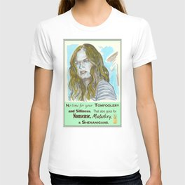 No Time for your Tomfoolery - Psych quotes T-shirt