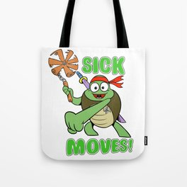 Sick Moves! Tote Bag