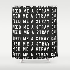 American Psycho - Feed me a stray cat. Shower Curtain