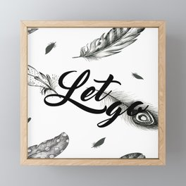Let Go Framed Mini Art Print