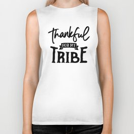 Thankful For My Tribe Biker Tank