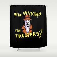 watchmen Shower Curtains featuring Who Watches The Troopers? by dutyfreak