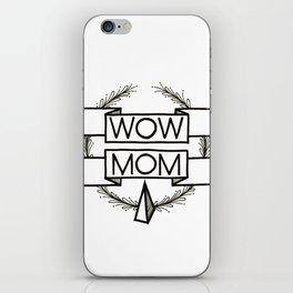 WOW MOM iPhone Skin