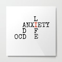ADD/OCD/Anxiety Metal Print