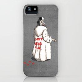 Don't wear fur! iPhone Case