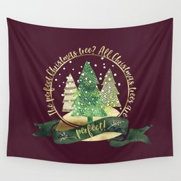 The perfect Christmas tree? All Christmas trees are perfect! Charles Barnard Wall Tapestry