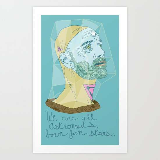 We Are All Astronauts, Born From Stars Art Print