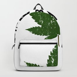 In A World Full Of Roses Be A Weed - Good Gift for the Pot Lover - Black Lettering & Color Design - Distressed Look Backpack