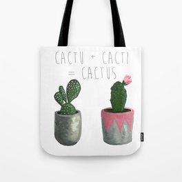 Cactu + Cacti = Cactus Tote Bag