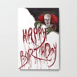 It Says Happy Birthday Metal Print