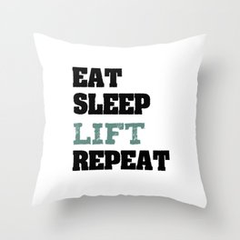Eat Sleep Lift Repeat Funny Power Lifter Gift Throw Pillow