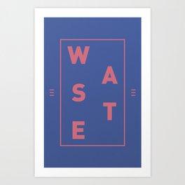 WASTE Art Print