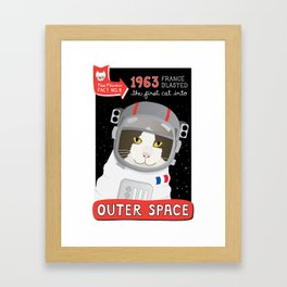 1963: France Blasted the First Cat into Outer Space Framed Art Print