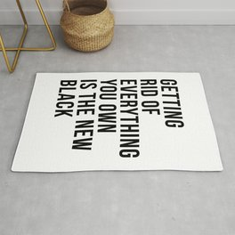Getting Rid of Everything You Own Is the New Black Rug