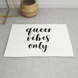 Queer Vibes Only Rug
