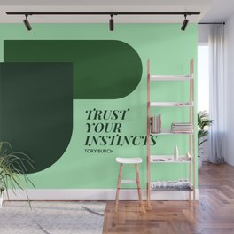 "Tory Burch Quote ""Trust Your Instincts"" Wall Mural"